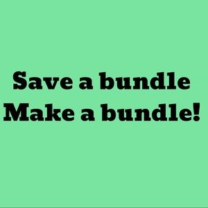 Save a bundle. Make a bundle!
